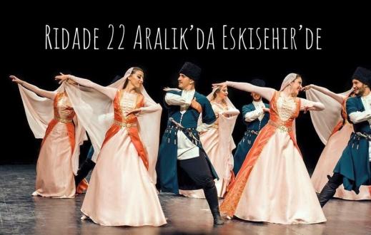 Ridade Kafkas Halk Dansları Topluluğu Eskişehir'de
